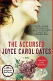The Accursed, Joyce Carol Oates, 0062234358