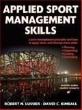 Applied Sport Management Skills, Lussier, Robert and Kimball, David, 073607435X