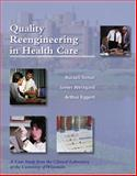 Quality Reengineering in Healthcare 9780891894353
