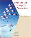 Financial and Managerial Accounting : Information for Decisions, Wild, John J. and Larson, Kermit D., 0073044350