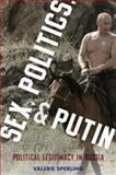 Sex, Politics, and Putin