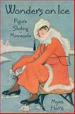 Wonders on Ice, Moira F. Harris, 1880654350