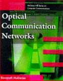 Optical Communication Networks, Mukherjee, Biswanath, 0070444358