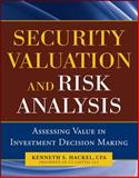 Security Valuation and Risk Analysis : Assessing Value in Investment Decision-Making, Hackel, Kenneth S., 0071744355