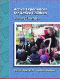 Active Experiences for Active Children : Literacy Emerges, Seefeldt, Carol and Galper, Alice, 0130834351