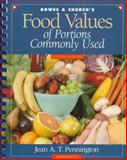 Bowes and Church's Food Values of Portions Commonly Used, Pennington, Jean A., 0397554354