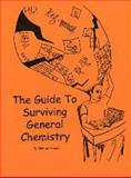 The Guide to Surviving General Chemistry, Rosen, Michael, 0615274358