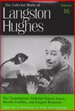 The Translations : Federico Garcia Lorca, Nicolas Guillen, and Jacques Roumain, Hughes, Langston, 0826214355