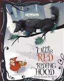 Little Red Riding Hood Stories Around the World, Jessica Gunderson, 1479554359