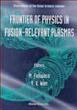 Frontier of Physics in Fusion-Relevant Plasmas 9789810234355