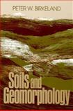 Soils and Geomorphology, Birkeland, Peter W., 019503435X