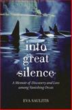 Into Great Silence, Eva Saulitis, 0807014354