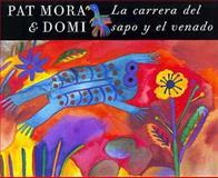 La Carrera del Sapa y el Venado, Pat Mora, 0888994354