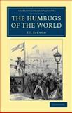 The Humbugs of the World, Barnum, P. t., 1108044352