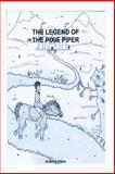 The Legend of the Pixie Piper, Marc O'Brien, 1493784358