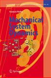 Mechanical System Dynamics, Pfeiffer, Friedrich, 3540794352
