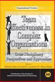 Team Effectiveness in Complex Organizations, Eduardo Salas and Gerald F. Goodwin, 0415654351