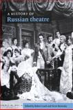 A History of Russian Theatre, Leach, Robert and Borovsky, Victor, 0521034353