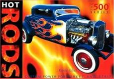 Hot Rods, Sarah Bradley and Kevin Elliott, 0760314357