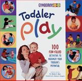 Toddler Play, Wendy S. Masi and Roni Cohen Leiderman, 0865734356