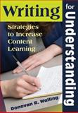 Writing for Understanding : Strategies to Increase Content Learning, , 1412964350