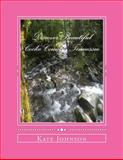 Discover Beautiful Cocke County, Tennessee, Kate Johnson, 1477484353