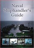 Naval Shiphandler's Guide, James Alden Barber, 1557504350