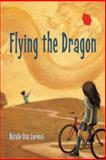 Flying the Dragon, Natalie Dias Lorenzi, 1580894356