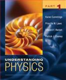 Understanding Physics, Part 1, Cummings, Karen and Cooney, Patrick J., 047146435X