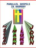 Parallel Gospels in Harmony - with Study Guide, David Reed, 0557074355