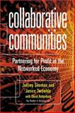 Collaborative Communities : Partnering for Profit in the Networked Economy, Twombly, Janice, 0793144353