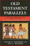 Old Testament Parallels (New Revised and Expanded Third Edition), Victor Harold Matthews, 0809144352