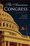The American Congress, Smith, Steven S. and Roberts, Jason M., 1107654351