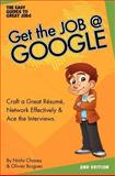 Get the Job at Google, The Easy Guides to great Jobs Olfina LLC, 1463514352