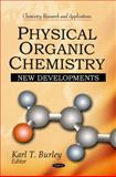 Physical Organic Chemistry: New Developments, , 1616684356