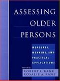 Assessing Older Persons : Measures, Meaning, and Practical Applications, Marilyn Eells, 0195174356
