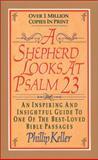 A Shepherd Looks at Psalm 23, W. Phillip Keller, 0310214351