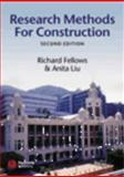 Research Methods for Construction, Fellows, R. F. and Liu, Anita, 0632064358
