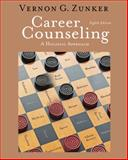 Career Counseling : A Holistic Approach, Zunker, Vernon G., 0840034350