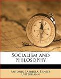 Socialism and Philosophy, Antonio Labriola and Ernest Untermann, 114564435X