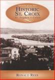Historic St. Croix, Ronald Rees, 1551094355
