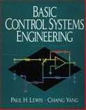 Basic Control Systems Engineering, Lewis, Paul H. and Yang, Chang, 0135974364