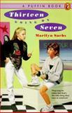 Thirteen Going on Seven, Marilyn Sachs, 0140374361