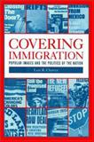 Covering Immigration 9780520224360