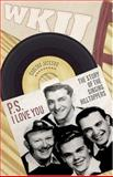 P. S. I Love You : The Story of the Singing Hilltoppers, Jackson, Carlton, 0813124360