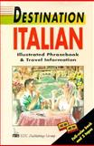 Italian Illustrated Phrasebook and Travel Information, Huntley, Teresa and Buckby, Mike, 0844294365