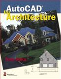 AutoCAD for Architecture, Saka, Tuna, 0130914363