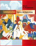 Communication : Theories and Applications, Redmond, Mark V., 0205564364