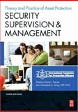 Security Supervision and Management : The Theory and Practice of Asset Protection, Davies, Sandi J., 0750684364