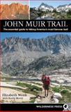 John Muir Trail, Elizabeth Wenk and Kathy Morey, 0899974368